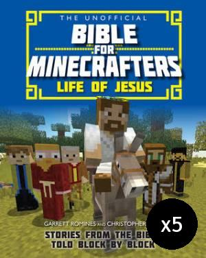 The Unofficial Bible for Minecrafters: Life of Jesus - Pack of 5