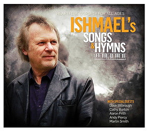 Ishmael's Songs and Hymns CD