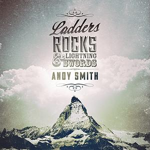 Ladders, Rocks and Lightning Swords
