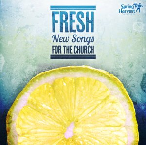 Fresh: New Songs For The Church CD