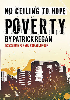 No Ceiling To Hope: Poverty