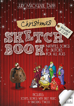 Christmas Sketchbook: Nativities, Songs & Sketches for All Ages