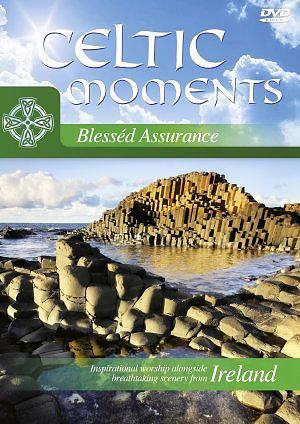 Celtic Moments Blessed Assurance DVD