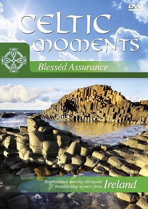 Celtic Moments Blessed Assurance DVD