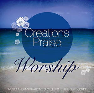 Creations Praise Worship Cd