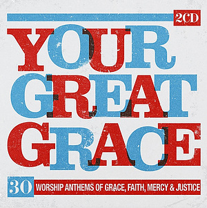Your Great Grace 2CD