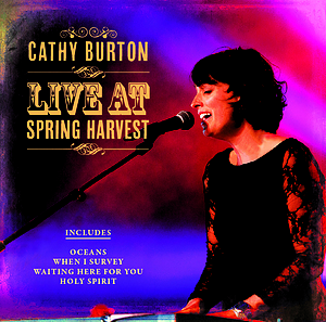 Cathy Burton Live At Spring Harvest CD