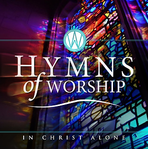 Hymns Of Worship - In Christ Alone CD