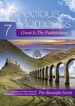 Precious Moments 7: Great Is Thy Faithfulness DVD
