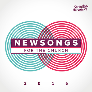 Spring Harvest Newsongs 2016 CD