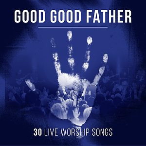 Good Good Father 2CD