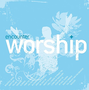 Encounter Worship Vol 3