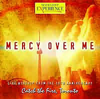 Mercy over me- Catch the Fire Vo 10 CD