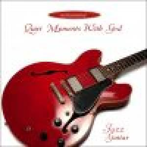 Quiet Moment with God Jazz Guitar CD