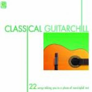 Classical Guitar Chill 2 CDs