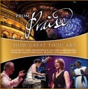 Prom Praise How Great Thou Art CD