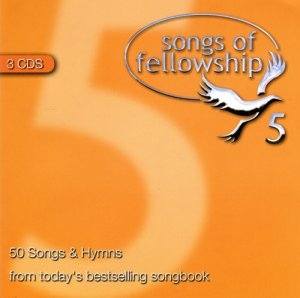 Songs Of Fellowship Volume 5: 3CD Box Set