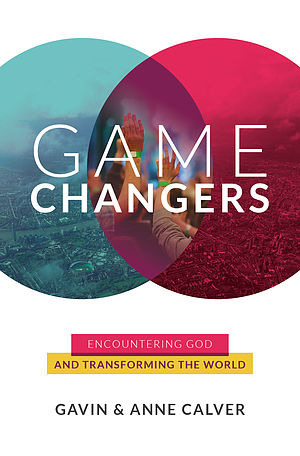 Game Changers Theme Book & Guide a talk by Anne Calver & Gavin Calver
