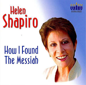 How I Found The Messiah a talk by Helen Shapiro