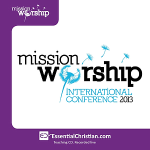 Mission & worship a talk by Kelly Minter & Mike Minter