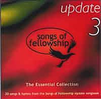 Songs of Fellowship Update Vol 3
