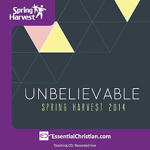 Bible Teaching - Unshakeable Believing a talk by Simon Ponsonby