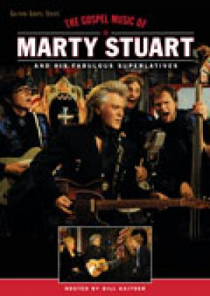 The Gospel Music Of Marty Stuart DVD