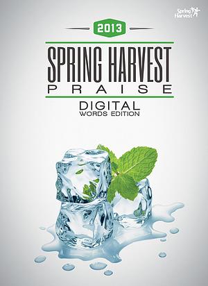 Spring Harvest Praise 2013