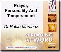 Prayer Personality and Temperament - Dr Pablo Martinez