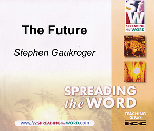 The Future a series of talks by Rev Stephen Gaukroger