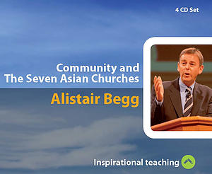 Community And The Seven Asian Churches a series of talks by Rev Alistair Begg