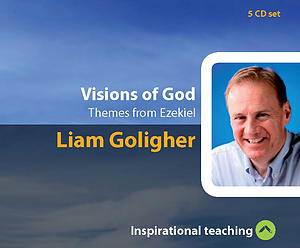 Visions Of God a series of talks by Liam Goligher