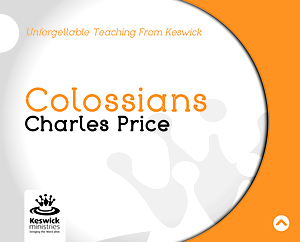 Colossians: a series of talks by Charles Price