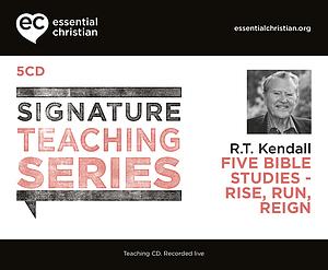 Rise Run Reign: Signature Teaching Series a talk by Rev Dr R T Kendall