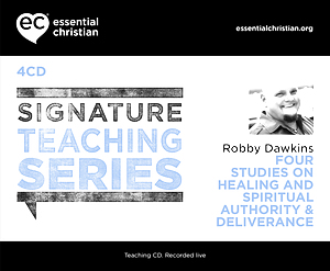Healing and Spiritual Authority & Deliverance: Signature Teaching Series a talk by Robby Dawkins