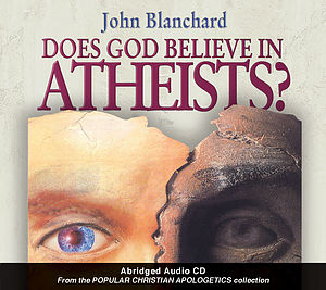 Does God Believe In Atheists? DVD