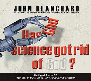 Has Science Got Rid Of God? CD