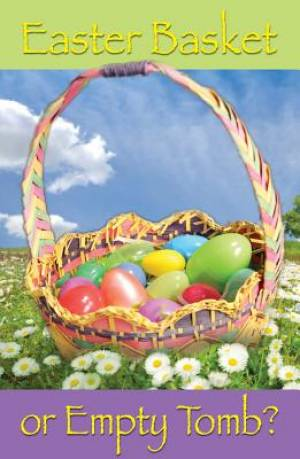 Easter basket or empty tomb pack of 25 free delivery when you easter basket or empty tomb pack of 25 negle Choice Image