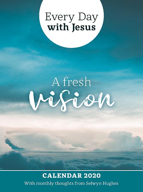 2020 Jesus Calendar Every Day With Jesus Calendar 2020: A Fresh Vision | Eden.co.uk