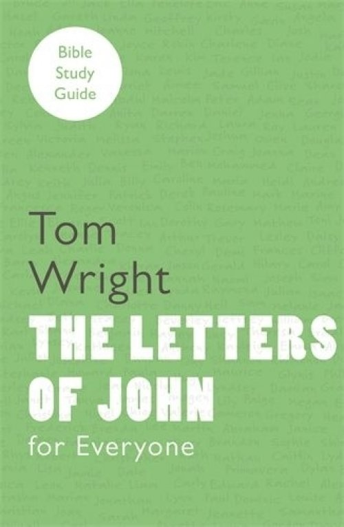 For Everyone Bible Study Guide: Letters of John | Free Delivery when