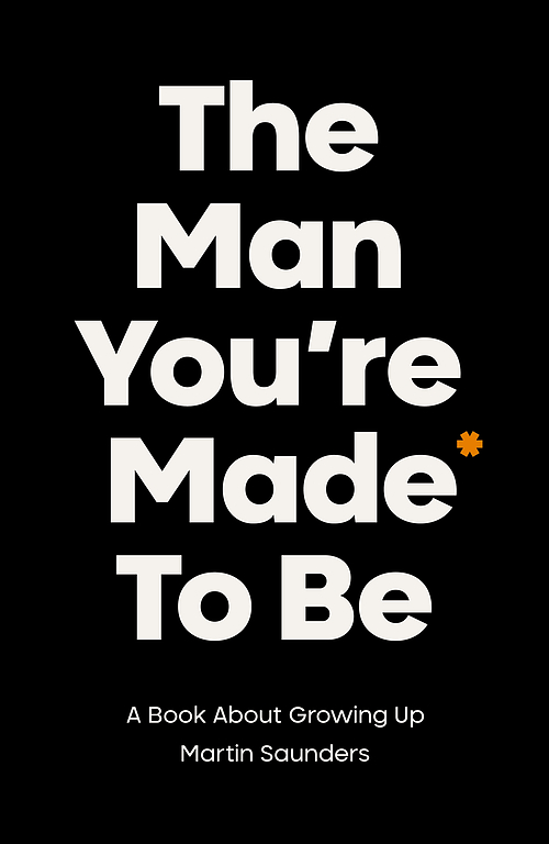 The Man You're Made to Be
