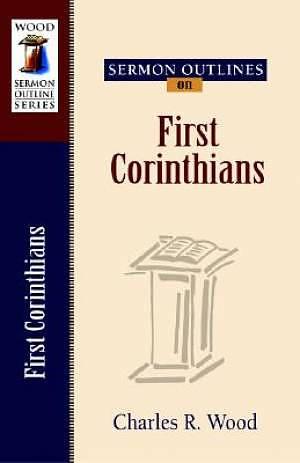 Sermon Outlines 1 Corrinthians