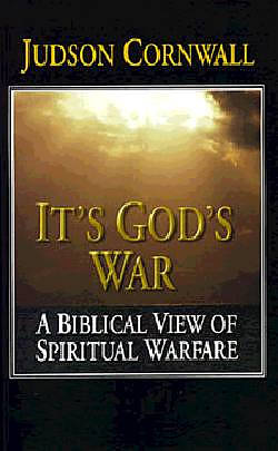 It's God's War: A Biblical View of Spiritual Warfare | Free
