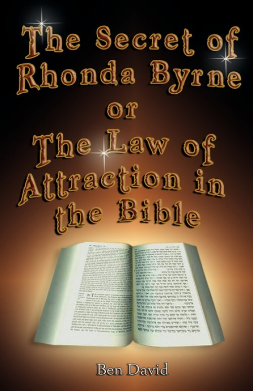 Secret Of Rhonda Byrne Or The Law Of Attraction In The Bible