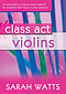 Class Act - Violin- Pupil Copy