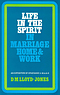 Ephesians 5: 18 - 6: 9 : Life in the Spirit in Marriage, Home and Work: