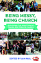 Being Messy, Being Church