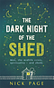 The Dark Night of the Shed