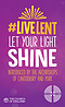 Live Lent: Let Your Light Shine - Pack of 10