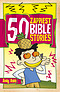 50 Zappiest Bible Stories